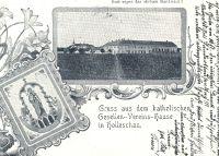 Gruss aus dem katholischen Gesellen - Vereins - hause in Holleschau